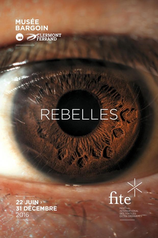 exposition rebelles au musée bargoin FITE à Clermont-Ferrand à partir du 22 juin 2016